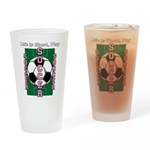 Life Is Short, Play Soccer - Drinking Glass
