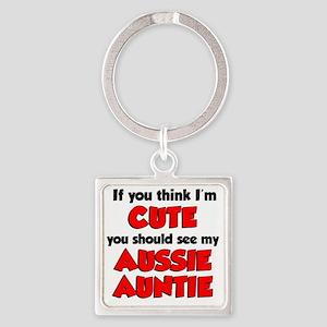 Think Im Cute Aussie Auntie Square Keychain