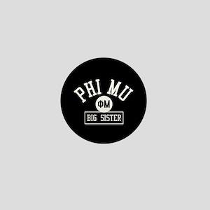 Phi Mu Big Sister Mini Button