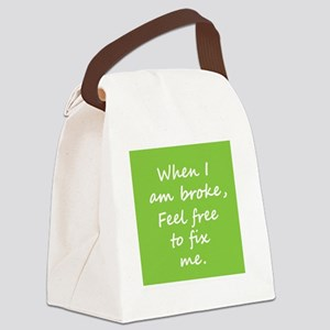 When I Am BrokeB Canvas Lunch Bag