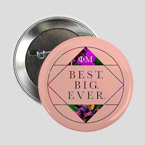 """Phi Mu Best Big 2.25"""" Button (10 pack)"""