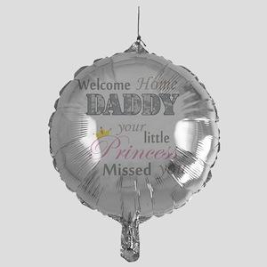 Welcome Home Daddy (Princess) Mylar Balloon