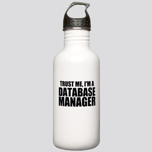 Trust Me, I'm A Database Manager Water Bottle