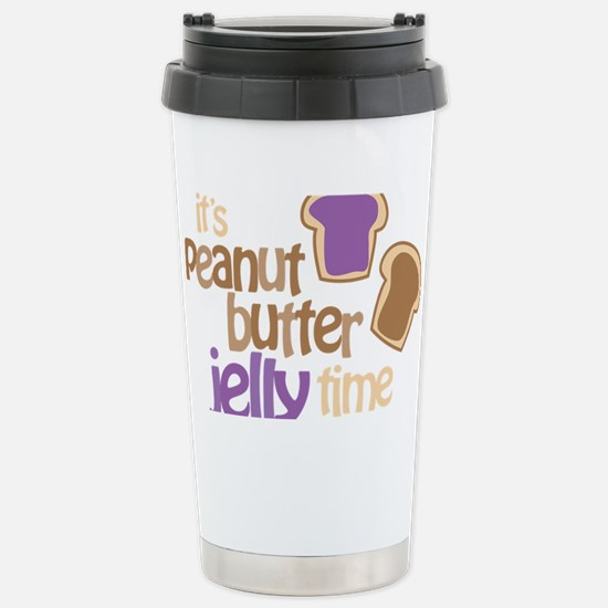 Its Peanut Butter Jelly Time Stainless Steel Trave