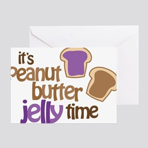 Its Peanut Butter Jelly Time Greeting Card