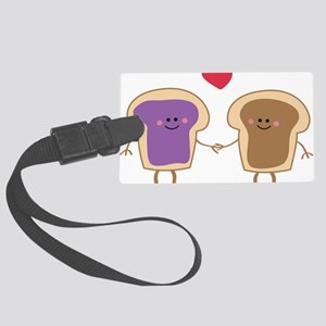 Peanut Butter Loves Jelly Large Luggage Tag