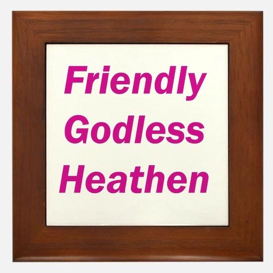 Friendly Godless Heathen Slogan
