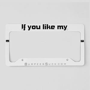 love my snatch - black License Plate Holder