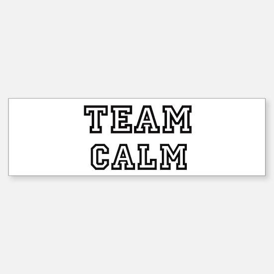 Team CALM Bumper Bumper Bumper Sticker