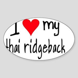 iheartthairidgeback Sticker (Oval)