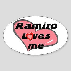 ramiro loves me Oval Sticker