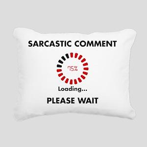 sarcasm Rectangular Canvas Pillow