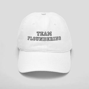 Team FLOUNDERING Cap