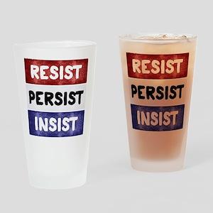 RESIST PERSIST INSIST Drinking Glass