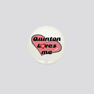 quinton loves me Mini Button