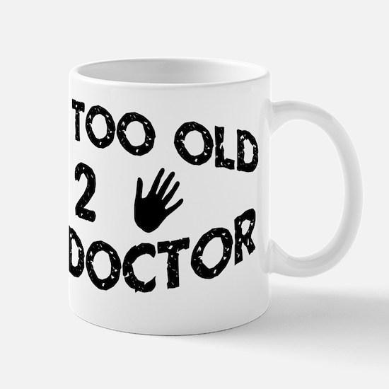 Funny Saying Mug