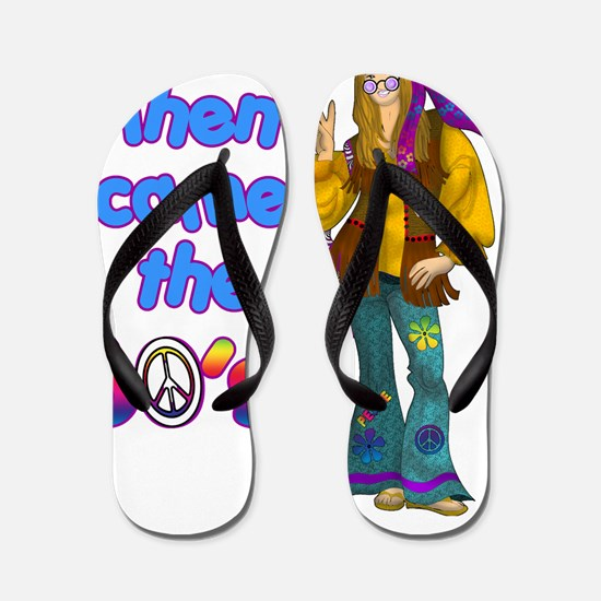 THEN-CAME-THE-60S Flip Flops
