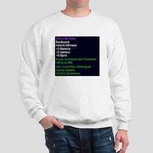 Cute Little Baby Epic Item Sweatshirt