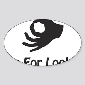 twoforlooking Sticker (Oval)
