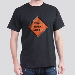ROAD SIGN: Road Work Ahead Dark T-Shirt