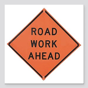 "ROAD SIGN: Road Work Ahe Square Car Magnet 3"" x 3"""