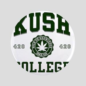 "KUSH_COLLEGE_ 3.5"" Button"