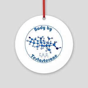 body by testosterone Round Ornament