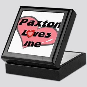paxton loves me Keepsake Box
