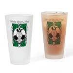 Life Is Short Play Soccer Drinking Glass