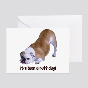 Bulldog Ruff Day Greeting Cards