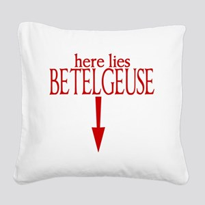here lies BETELGEUSE Square Canvas Pillow