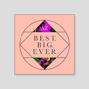 "Delta Zeta Best Big Ever Square Sticker 3"" x 3"""
