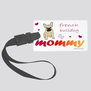 FrenchBulldogFawnMommy Large Luggage Tag