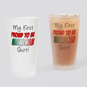 First Proud To Be Mexican Shirt Drinking Glass
