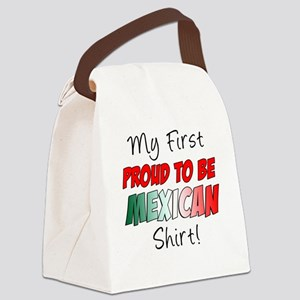First Proud To Be Mexican Shirt Canvas Lunch Bag