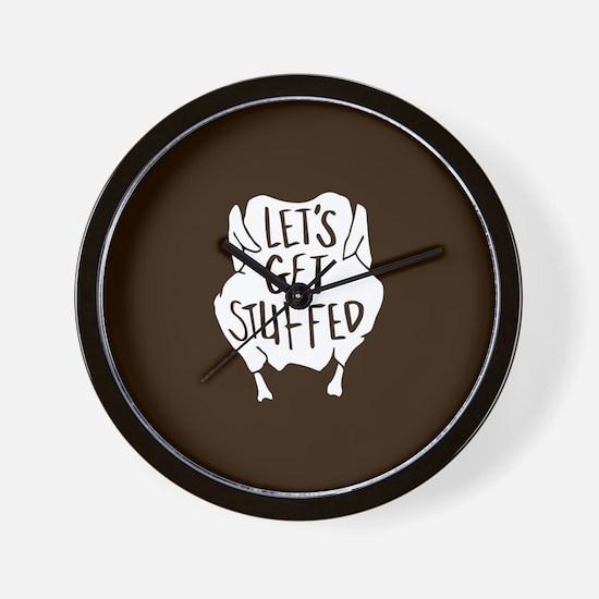 Let's Get Stuffed Wall Clock