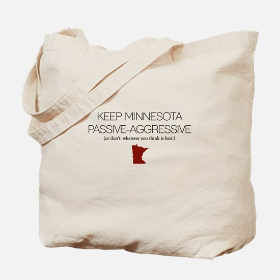 Keep MN Passive-Aggressive Tote Bag