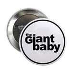 "The Giant Baby 2.25"" Button (10 pack)"
