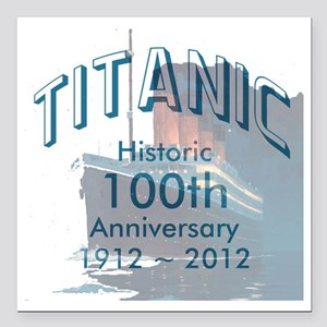 "Titanic-3 Square Car Magnet 3"" x 3"""