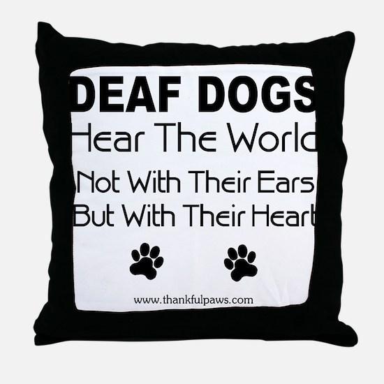 Hear The World Throw Pillow