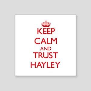 Keep Calm and TRUST Hayley Sticker