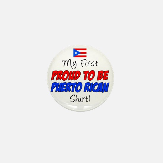 First Proud To Be Puerto Rican Mini Button