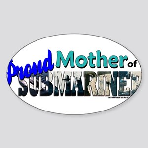 Proud Mother of a Submariner Sticker