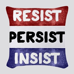 RESIST PERSIST INSIST Woven Throw Pillow