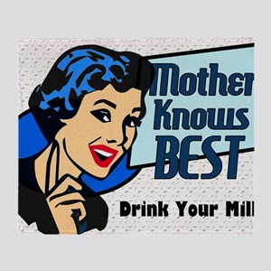 MOTHER-KNOWS-BEST-14x10_LARGE-FRAMED Throw Blanket