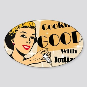 COOKING-GOOD-14x10_LARGE-FRAMED-pri Sticker (Oval)