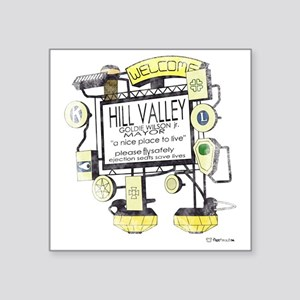 """Welcome to Hill Valley Square Sticker 3"""" x 3"""""""