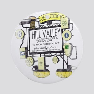 Welcome to Hill Valley Round Ornament