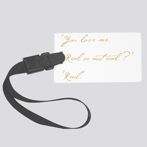 you love me real Large Luggage Tag