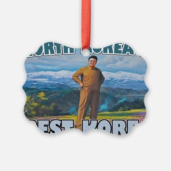 North Korean Is Best Korean Ornament